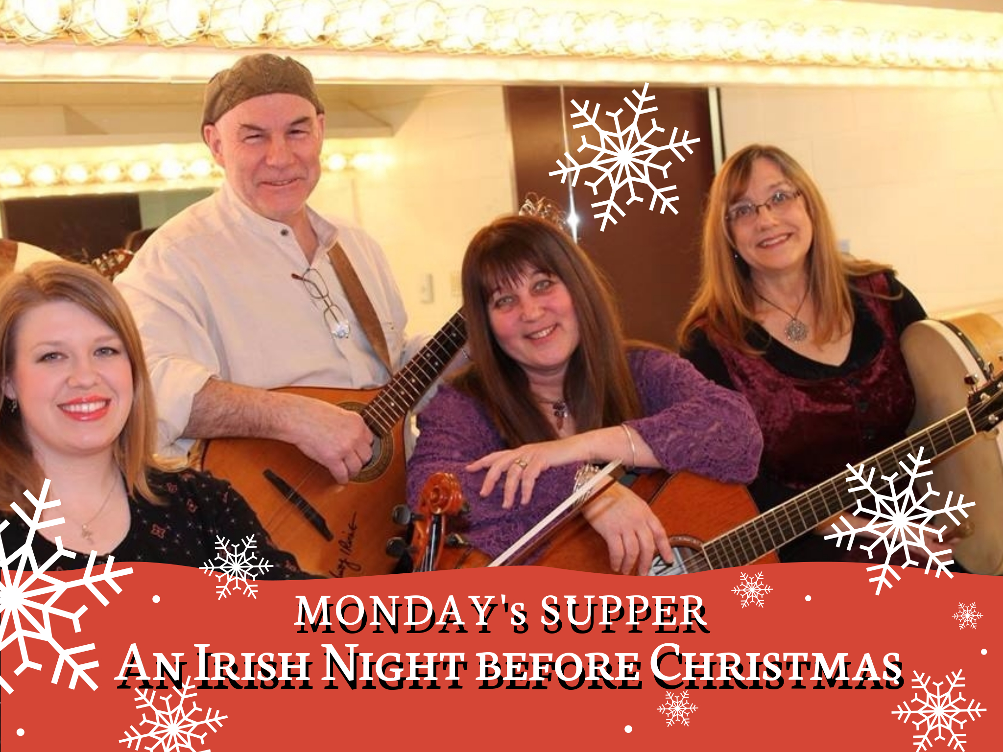 An Irish Night Before Christmas with Monday\'s Supper - 20 Front Street